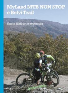 MyLand MTB NON STOP e Belvì Trail